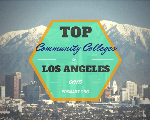 Top 10 Community Colleges In Los Angeles 2015 2016