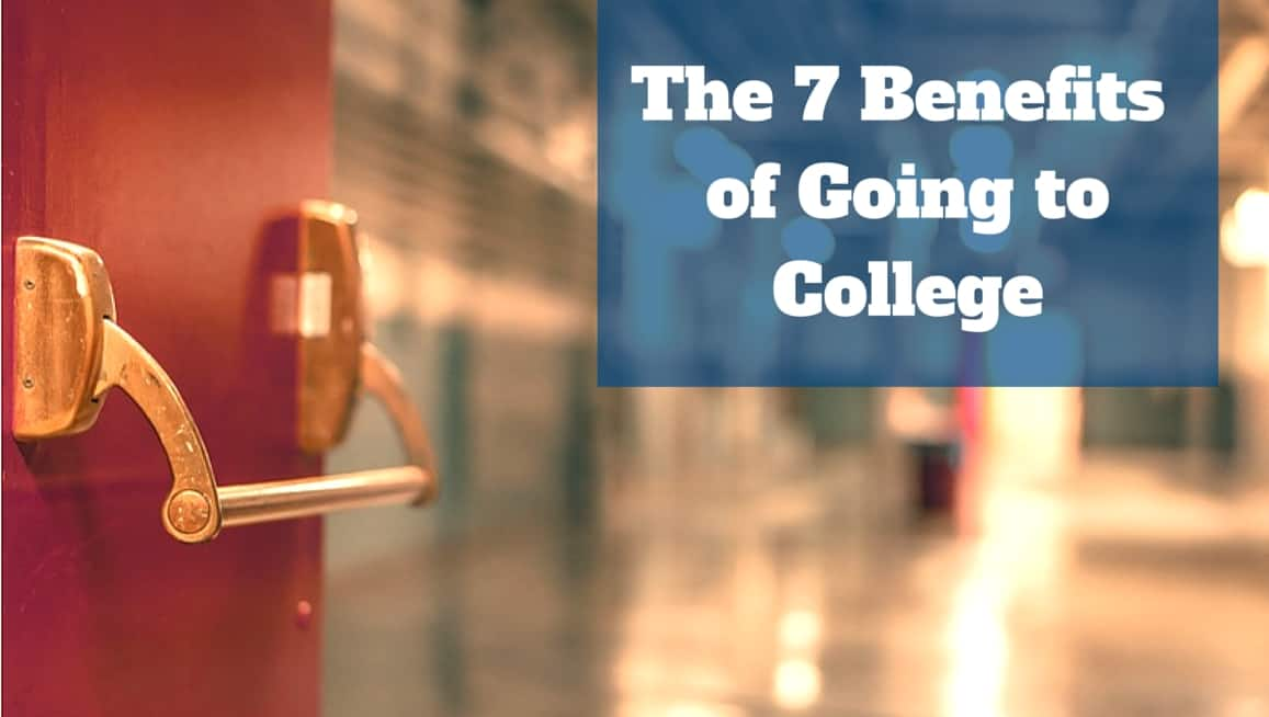 The 7 Benefits Of Going To College Amp Earning A Degree