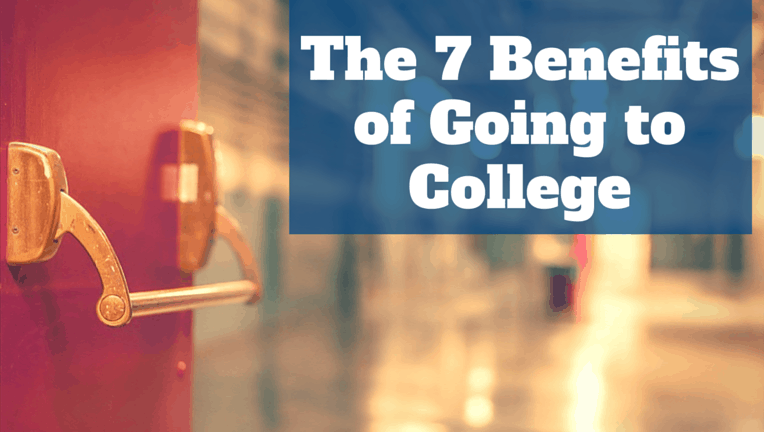 Online Mba No Gmat >> The 7 Benefits of Going to College & Earning a Degree