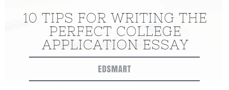 writing the perfect essay for college applications Developing the outline for your essay helps your organize your ideas to tell a story the outline is a fast and easy way to get your thoughts on paper it is important for you to feel that you are starting to make immediate progress towards writing your essay.