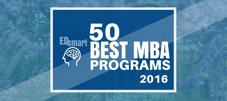 Top 50 MBA Programs 2016