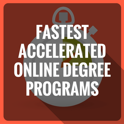 20 Fastest Accelerated Online Degrees [Associates, Bachelors
