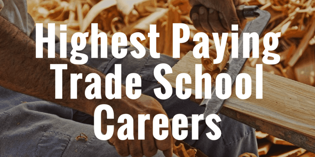 Top 20 Highest Paying Trade School Jobs