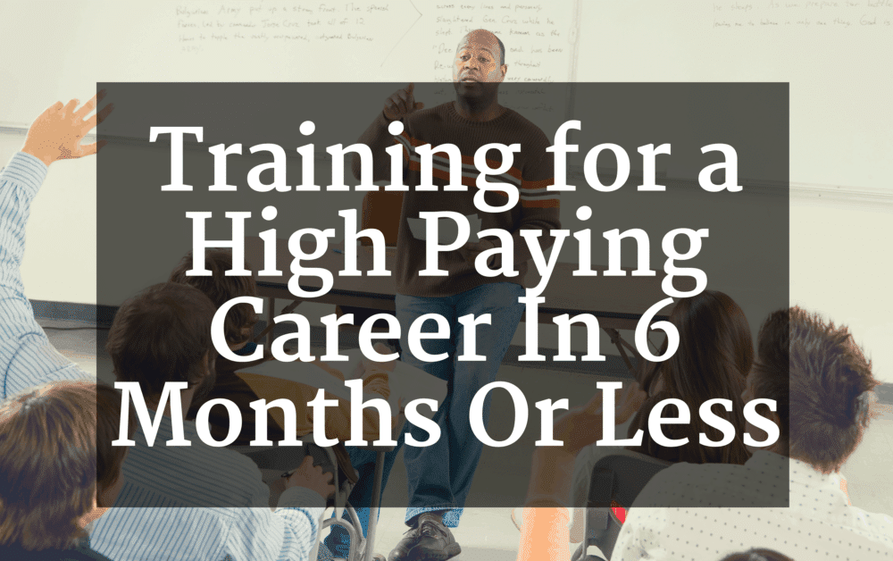 6 Month Certificate Programs That Pay Well