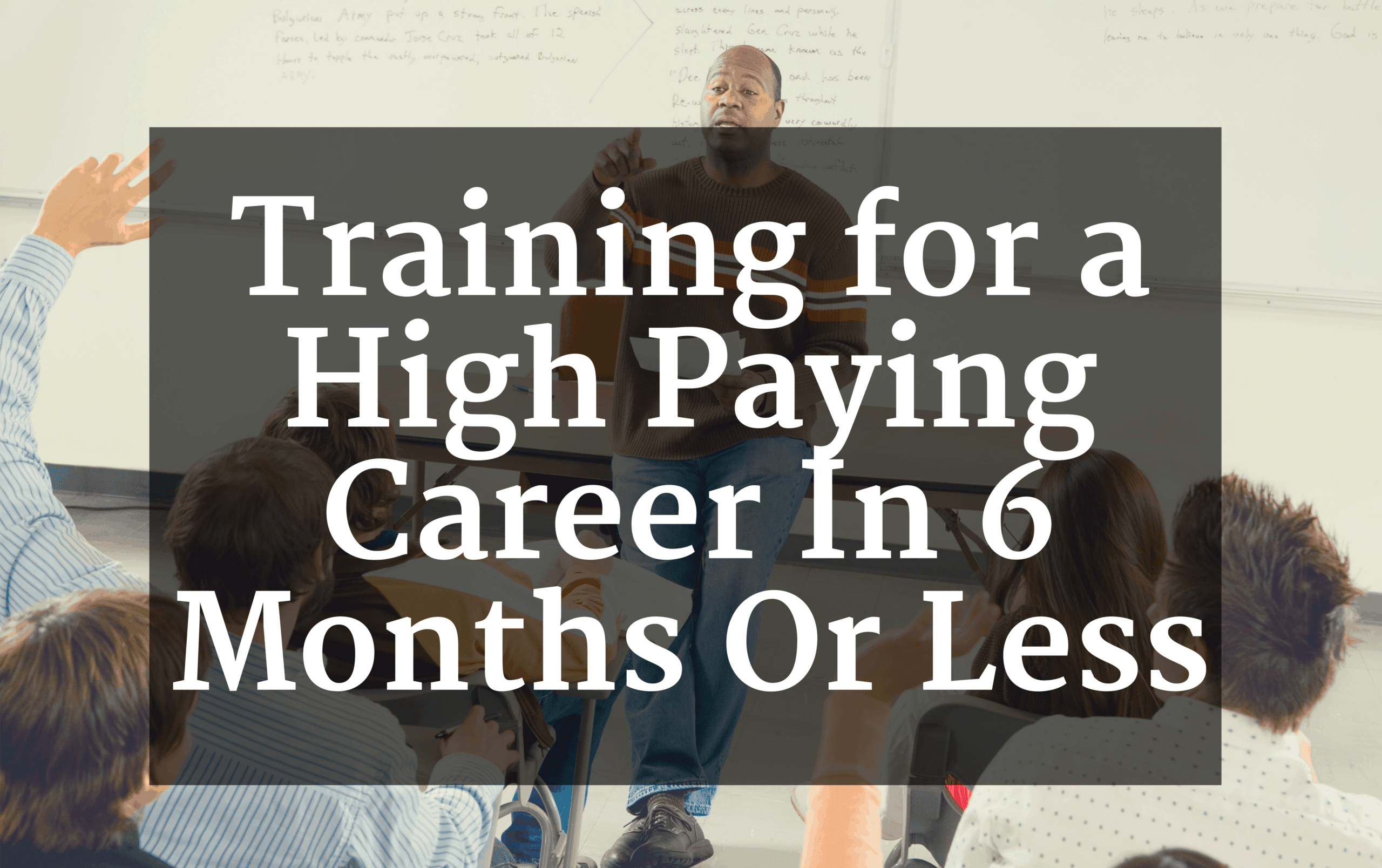 6 month certificate programs that pay well 1betcityfo Choice Image