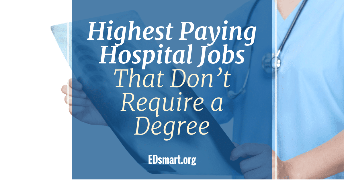 highest paying hospital jobs that don't require a degree