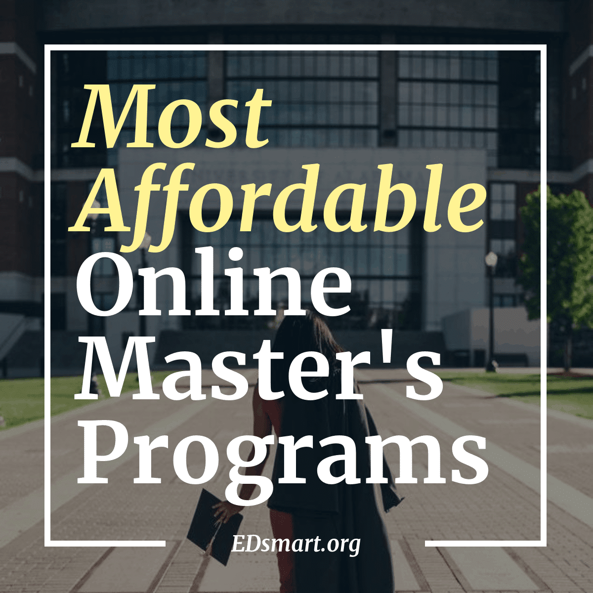4 Ways To Make College More Accessible >> Top 30 Most Affordable Online Masters Programs 2019 Rankings