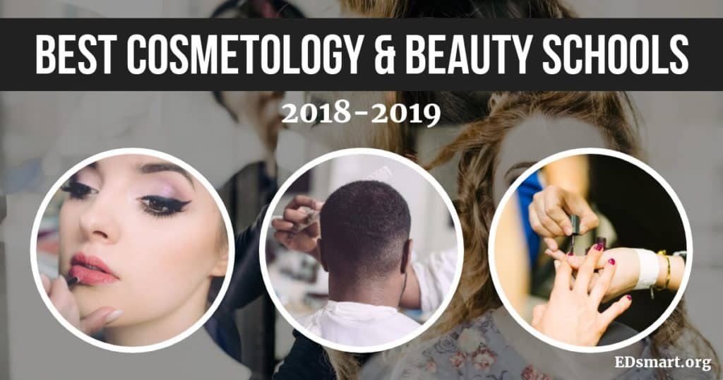 Best Cosmetology Schools for 2018 - 20 Best Beauty Schools