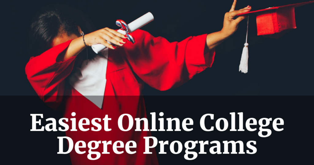 Easiest Online College Degrees For Students