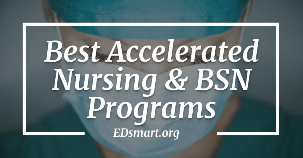 accelerated nursing programs online bsn programs 2019